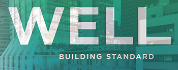 The Next Chapter in Green Buildings – the WELL Standard