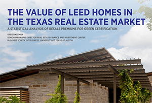 "USGBC Study – Is There a ""Green Premium"" in the Texas Single-Family Home Market?"
