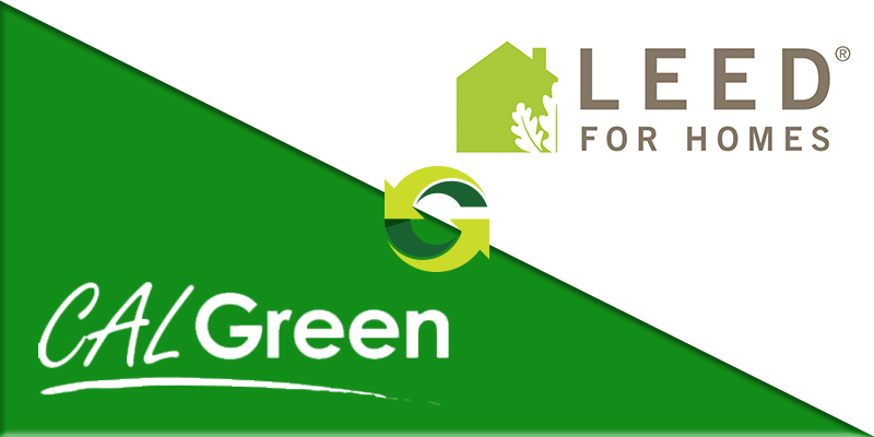 Top 10 Reasons Why California Green Building Code Helps Achieve LEED for Homes Certification