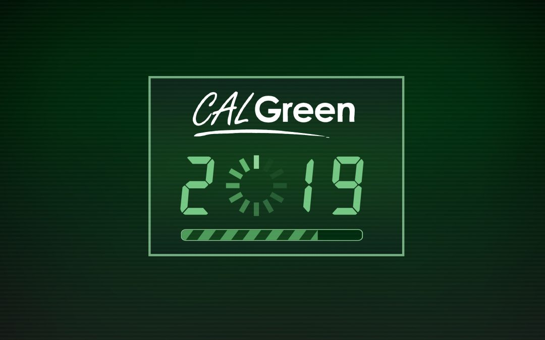 5 Things to Expect from the CALGreen 2019 Code